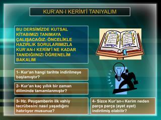 KUR'AN-I KERİM'İ TANIYALIM
