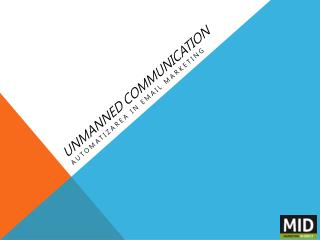 Unmanned communication