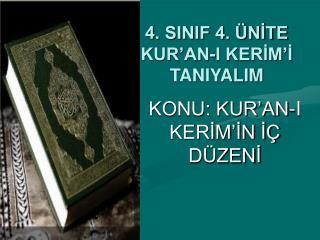 4. SINIF 4. ÜNİTE KUR'AN-I KERİM'İ TANIYALIM