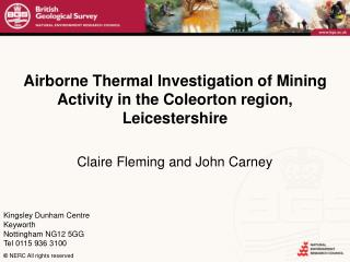 Airborne Thermal Investigation of Mining Activity in the Coleorton region, Leicestershire
