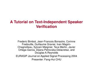 A Tutorial on Text-Independent Speaker Verification