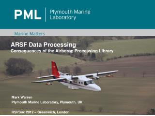 ARSF Data Processing Consequences of the Airborne Processing Library