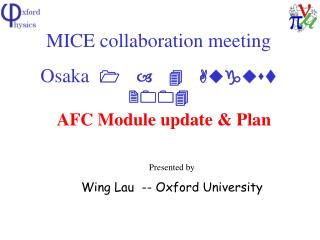 MICE collaboration meeting Osaka   1 – 4 August 2004