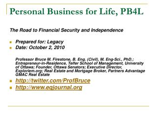 Personal Business for Life, PB4L