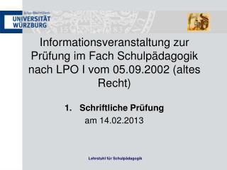 Schriftliche Prüfung am 14.02.2013