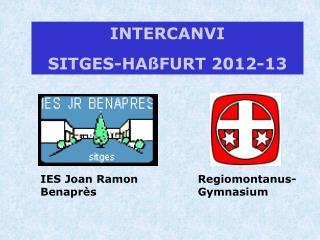 INTERCANVI SITGES-HAßFURT 2012-13