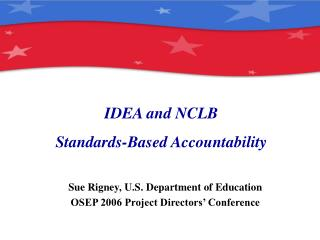 IDEA and NCLB Standards-Based Accountability