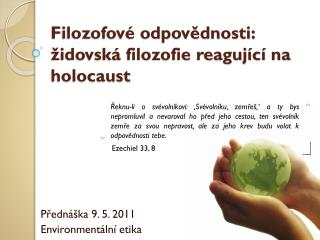 Filozofové odpovědnosti: židovská filozofie reagující na holocaust