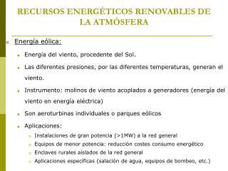 RECURSOS ENERG�TICOS RENOVABLES DE LA ATM�SFERA