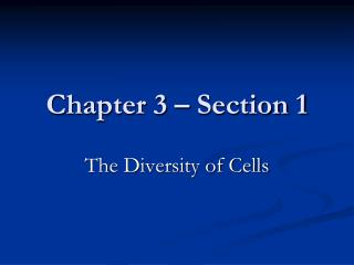 Chapter 3 � Section 1