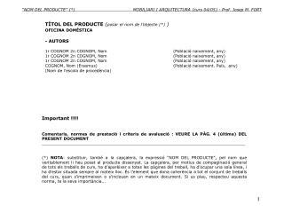 TÍTOL DEL PRODUCTE  ( posar el nom de l'objecte (*)  ) OFICINA DOMÉSTICA - AUTORS