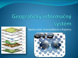 Geografick� informa?n� syst�m