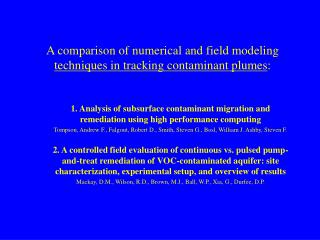 A comparison of numerical and field modeling  techniques in tracking contaminant plumes :