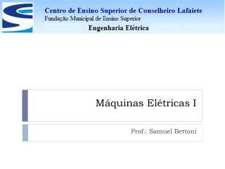 Máquinas  Elétricas I