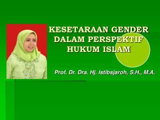 KESETARAAN GENDER DALAM PERSPEKTIF HUKUM ISLAM