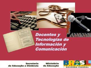 Docentes y Tecnologías de Información y Comunicación