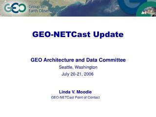 GEO-NETCast Update