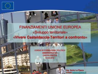 CORSO DI FORMAZIONE POLITICO AMMINISTRATIVA CASTELDACCIA  14/04/2013