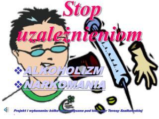 Stop uzależnieniom