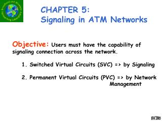 CHAPTER 5: Signaling in ATM Networks
