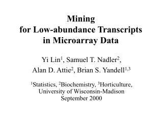 Mining for Low-abundance Transcripts in Microarray Data