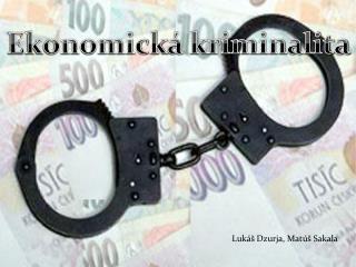 Ekonomick á kriminalita