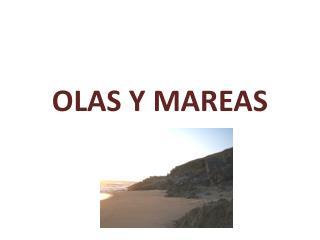 OLAS Y MAREAS