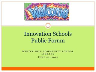 Innovation Schools  Public  Forum