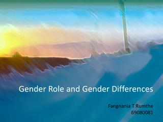 Gender Role and Gender Differences