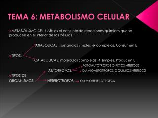 TEMA 6: METABOLISMO CELULAR