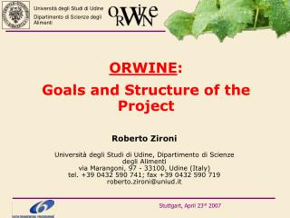 ORWINE : Goals and Structure of the Project