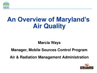 An Overview of Maryland's  Air Quality