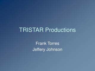 TRISTAR Productions
