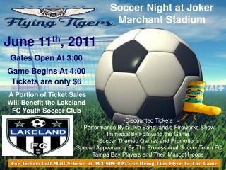 Soccer Night at Joker Marchant Stadium