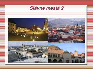 Slávne mestá 2