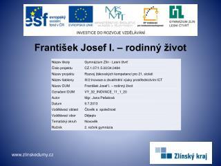 František Josef I. – rodinný život