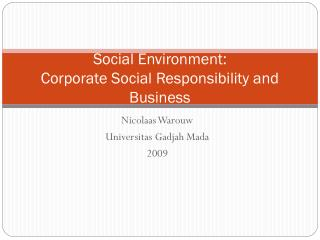 Social Environment: Corporate Social Responsibility and Business