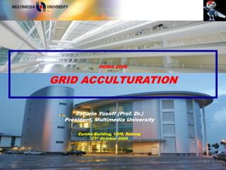 DGMA 2008  GRID ACCULTURATION