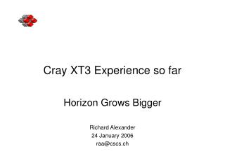 Cray XT3 Experience so far