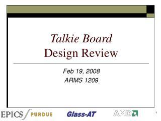 Talkie Board   Design Review