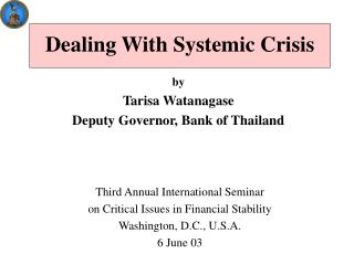 Dealing With Systemic Crisis
