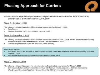 Phasing Approach for Carriers