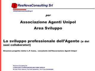 per Associazione Agenti Unipol Area Sviluppo