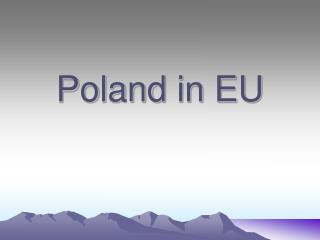 Poland  in  EU