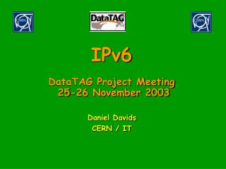 IPv6 DataTAG Project Meeting 25-26 November 2003
