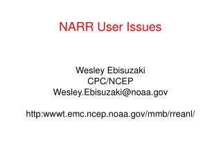 NARR User Issues