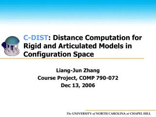 Liang-Jun Zhang  Course Project, COMP 790-072 Dec 13, 2006