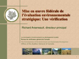 Mise en œuvre fédérale de l'évaluation environnementale stratégique: Une vérification