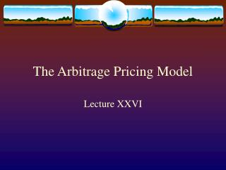 The Arbitrage Pricing Model