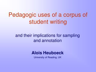 Pedagogic uses of a corpus of student writing